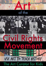 Art Of The Civil Rights Movement