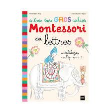Le très très gros cahier des lettres Montessori de Balthazar pour