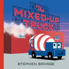 The Mixed-Up Truck | Stephen Savage | Macmillan Usborne Sticker Books Trucks The Best 5 For Food Truck Entpreneurs Floridas Custom Bfcm Cybermonday Redshelf Speedy Publishing Llc Trains Transportation Little Learners Pocket Of Preschool What To Read Wednesday Firefighter Fire Kids Plus Blue Alice Schertle Illustrated By Jill Mcelmurry Specialist In Play Group Bookspre Nursery Booksnursery Busy Buddies Liams Beaver 3 A Train Getting Young Readers Moving Prtime Parenting Monster Mountain Rescue Childrens Book Aloud Bedtime Kenworth 501979 At Work Ron Adams 97583881477