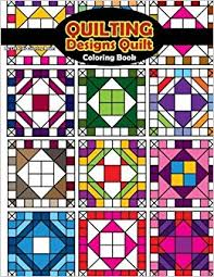 Amazon Quilting Designs Quilt Coloring Book Beautiful Adult Books Volume 56 9781541207998 Lilt Kids