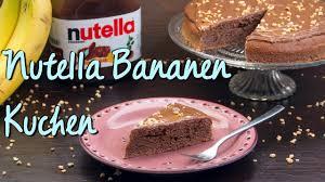 nutella bananen kuchen backen einfache schnelle kuchen rezepte lecker absolutelebenslust