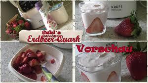 gabi s sahniges erdbeer quark dessert mit krups und prep cook