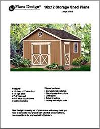12x16 Storage Shed Plans by 12x16 Shed Plans How To Build Guide Step By Step Garden