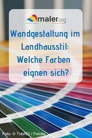 wandgestaltung im landhausstil welche farben und tapeten