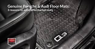 Porsche Cayenne Floor Mats 2013 by Porsche U0026 Audi Floor Mats 3 Reasons To Avoid Aftermarket Mats