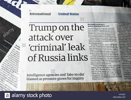 Trump On The Attack Over Criminal Leak Of Russia Links Guardian Newspaper Article British Papers 2017 London UK