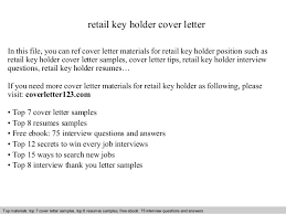 Retail Key Holder Cover Letter In This File You Can Ref Materials For Sample