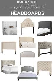 where to find 10 affordable stylish upholstered headboards