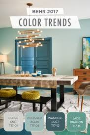 From Dark Teal To Soft Blues The BEHR 2017 Color Trends Has All Inspiration