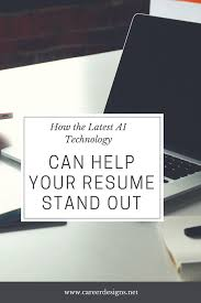 How The Latest AI Technology Can Help Your Resume Stand Out — Career ... How To Make Resume Stand Out Fresh 40 Luxury A Cover Make My Resume Stand Out Focusmrisoxfordco 3 Ways To Have Your Promotable You Dental Hygiene Resumeat Stands Names Examples Example Of Rsum Mtn Universal Really Zipjob Chalkboard Theme Template Your Pop With This Free Download 140 Vivid Verbs Write A That Standout Mplates Suzenrabionetassociatscom
