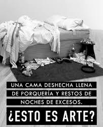 Tracey Emin My Bed by La Gran Tracey Emin Esto Es Arte