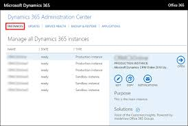 Use the fice 365 admin center to manage your Dynamics 365