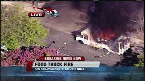 Food Truck Destroyed By Fire On Milwaukee's South Side - YouTube