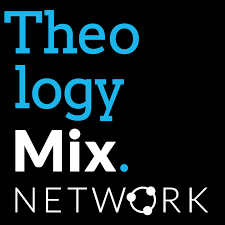 Theology Mix Network By On Apple Podcasts