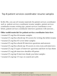 Top 8 Patient Services Coordinator Resume Samples In This File You Can Ref Materials