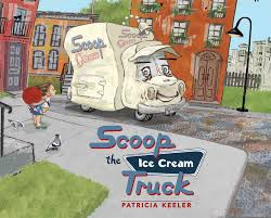 Scoop The Ice Cream Truck | Book By Patricia Keeler | Official ... Licks Ice Cream Truck Takes Up Post In Brentwood Eater Austin Chomp Whats Da Scoop Shopkins Scoops Playset Flair Leisure Products 56035 New Exclusive Cooler Bags Food Fair Season 3 Very Hard To Jual Mainan Original Asli Helados In Box Glitter Moose Toys And Accsories Play Doh Surprise