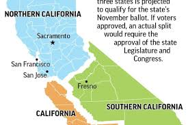 Graphic Of The State California Shows Divisions A Proposed Initative To Split Into Three States 2c X 4 Inches 963 Mm 101