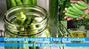 comment cuisiner le gombo comment préparer de l eau de gombos pour les diabétiques c0ns3ils