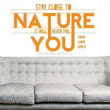 Wall Mural Decals Nature by Aliexpress Com Buy Stay Close To Nature Quote Wall Art