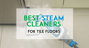 Steam Mop For Tile And Grout by What Is The Best Steam For Tile Floors 2017 Update