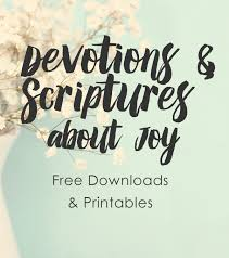 FREE Printable Of Bible Verses About Joy 10 Devotions By Lysa TerKeurst And The Writers At Proverbs 31 Ministries