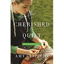 The Cherished Quilt An Amish Heirloom Novel