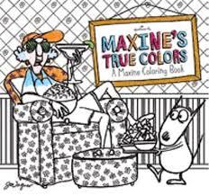 COLORING BOOK MAXINES TRUE COLORS