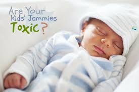 are there chemicals in your children u0027s pajamas eat play love