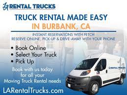 100 Moving Truck Rental Company Burbank Area LA S Provides SelfServe