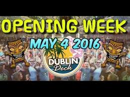 dublin deck opening week may 4th 2016 patchogue ny youtube