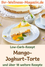 low carb mango joghurt torte mit keksboden rezept ohne zucker
