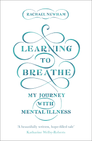 Learning To Breathe Rachael Newham