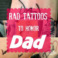 Tattoos To Honor Dad
