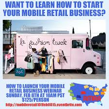 100 Mobile Retail Truck Le Fashion How To Launch Your Business