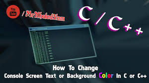 How To Change Console Screen Text Or Background Color In C