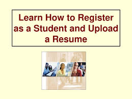 Learn How To Register As A Student And Upload A Resume - Ppt ... Upload Resume Indeed Floatingcityorg How To On 8228 Do You A Online Genuine Top 10 Rsum Tips Should Your On Sites Like For Jobs Best To In India Quora Submit Pause Google Drive Pc Or Mac 6 Steps Skills Add Admirably Convert Your Linkedin Profile A Beautiful Resume I My Email An Employer
