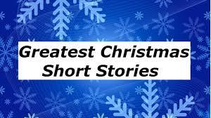 Greatest Christmas Short Stories Vol 1