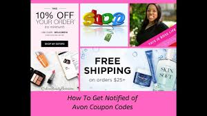 How To Get Notified Of Avon Coupon Codes   Online Beauty Boss Revolve Clothing 20 Coupon Code Pizza Deals 94513 Tupperware Codes 2018 Iphone Upgrade T Mobile Zazzle 50 Percent Off Alaska Airlines Pin By To Buy Or Sell Avon On Free Shipping 12 Days Of Deals The Beauty In You Makeup Box Shop Wwwcarrentalscom Promo Seventh Avenue Discount Books For Cowgirl Dirt Student Ubljana Coupon Code Welcome10 More Than Makeup Online Avon Online Coupon Codes Journey An Mom Zwilling Airsoft Gi Coupons Promotional