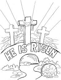 Church Easter Coloring Pages For Kids Free He Is Risen And Fresh Pictures