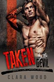 Taken By The Devil A Bad Boy Motorcycle Club Romance Neon Hawks MC