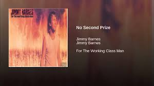 No Second Prize - YouTube When Your Love Is Gone Jimmy Barnes Vevo Letras Ep1 No Second Prize Cover By Fel Lafa Youtube A Day On The Green A Jukebox Of Hits Photos Daily Liberal Album Bio For Working Class Man Remastered David Nicholas Mix Touch Of Fumbles Worst Moment Achievement Award Medal Place Silver 1996 Version Driving Wheels Karaoke 19 Best Barnsey Cold Chisel Images On Pinterest Barnes You From Me