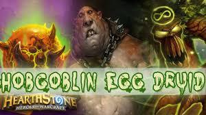 hearthstone hobgoblin egg druid aggro deck decklist