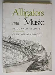 Alligators And Music Elliott Donald Illustrated