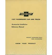 100 Chevy Truck Parts And Accessories 1957 Accessory Installation Manual EBay