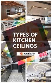 100 Design 21 Kitchen Ceiling Ideas 2019Types Of Kitchen Ceilings Kitchen