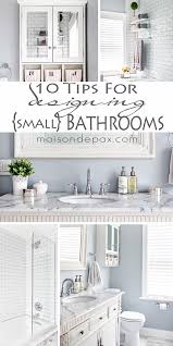 Tips For Designing A Small Bathroom With Decor 10 Tips For Designing A Small Bathroom Maison De Pax