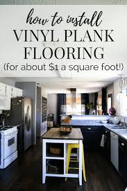 A Tutorial On How To Install Vinyl Plank Flooring In Your Home This Post Shares