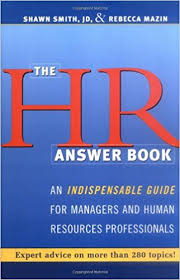 HR Answer Book The An Indispensable Guide for Managers and Human