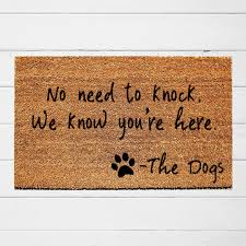 No Need To Knock We Know Youre Here Doormat