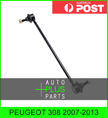 100 Dmh Australia Details About Fits PEUGEOT 308 20072013 Front Stabiliser Anti Roll Sway Bar Link